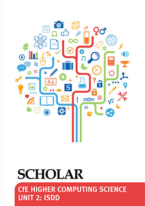 SQA CfE Higher Computing Science Unit 2: Information System Design and Development